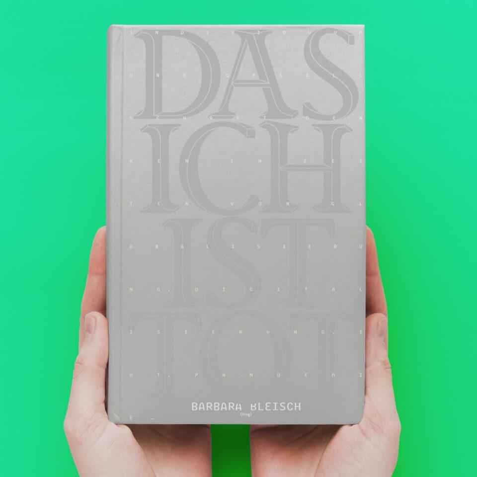 Karsten Rohrbeck: Das Ich ist tot. Buchcover