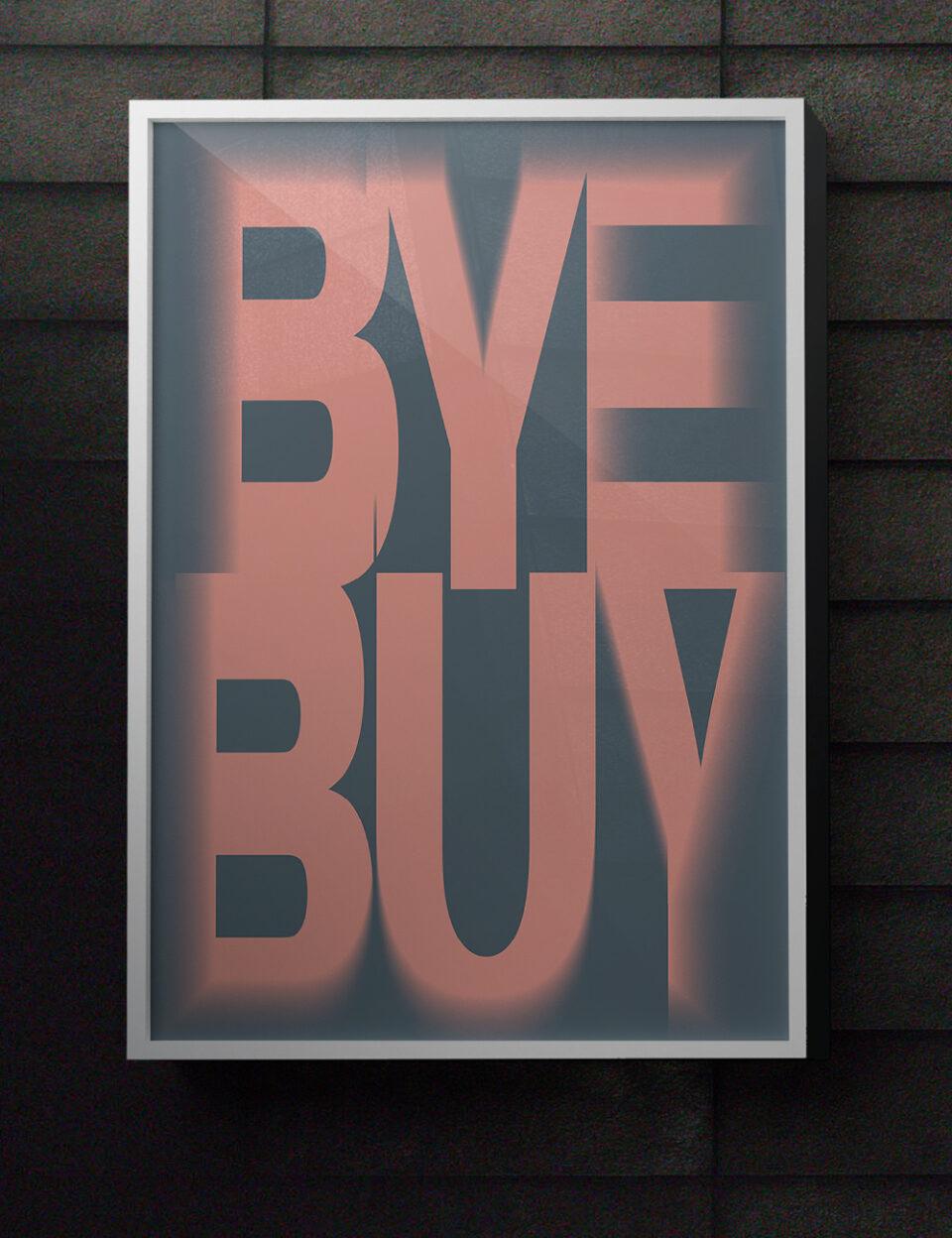 Karsten Rohrbeck: BYEBUY Poster Mock-Up