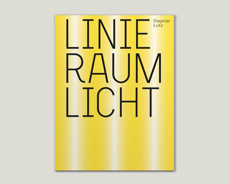 Kunstkatalog für Dagmar Lutz: Linie Raum Licht (Titel)